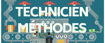 TECHNICIEN METHODES